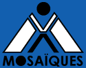 Mosaïques Association des «X Fragile»